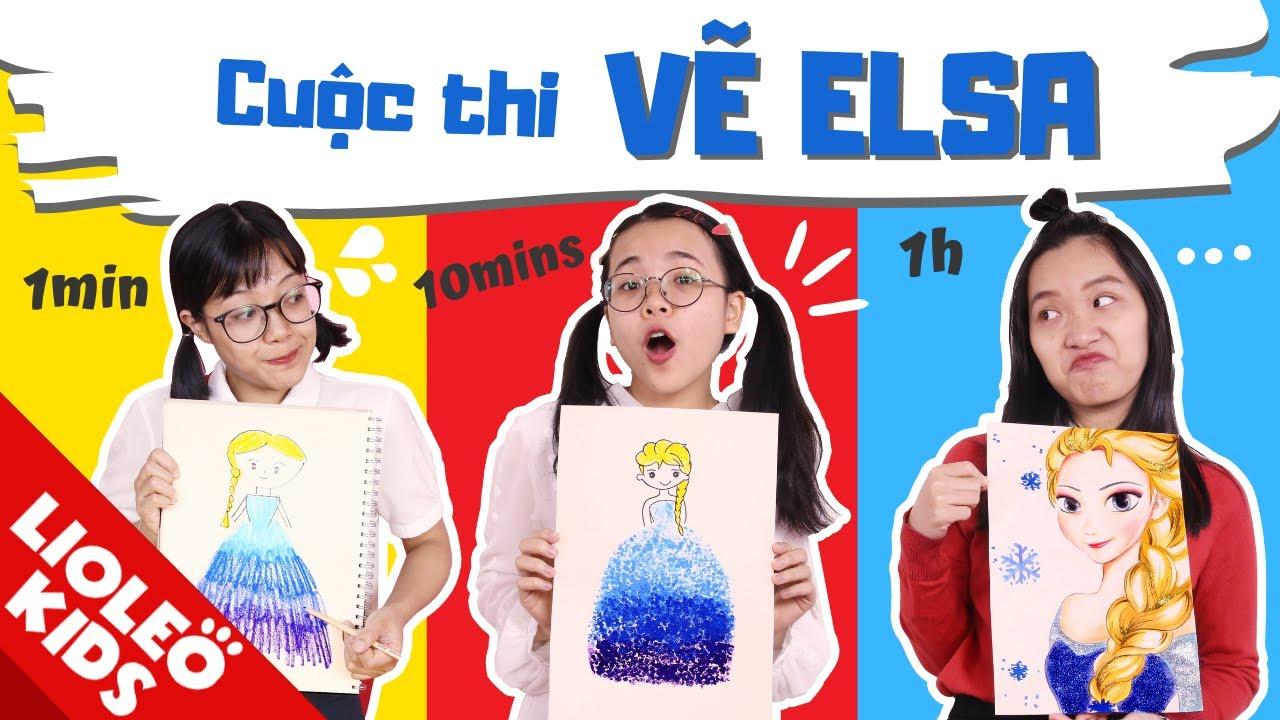 LỚP HỌC SIÊU QUẬY – Vẽ Elsa 1 phút Vs 10 phút Vs 1 tiếng: Chôm Chôm vẽ Elsa NHƯ THẬT?!
