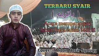 Download Mp3 Terbaru! Syair Ya Tarim  Asda El Laduni  Cover A Kekem