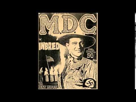 MDC-John Wayne Was a Nazi With Lyrics
