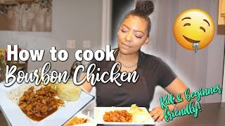 COOK WITH ME  HOW TO MAKE BOURBON CHICKEN (BEGINNER FRIENDLY)