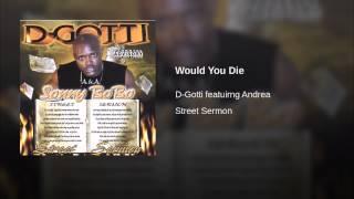 Would You Die