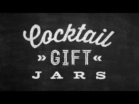 Cocktail Gift Jars