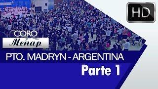 Coro Menap en Puerto Madryn, Argentina 2016   Parte 1 [HD]