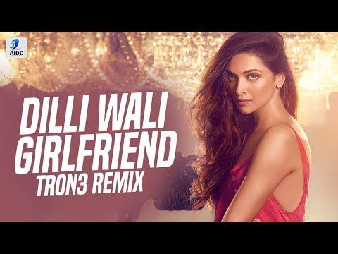 dilli-wali-girlfriend-(remix)-|-tron3-|-ranbir-kapoor-|-deepika-padukone