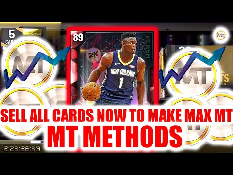 SELL ALL CARDS NOW TO MAKE MAX MT! DIFFERENT METHODS! | NBA 2K20 MY TEAM
