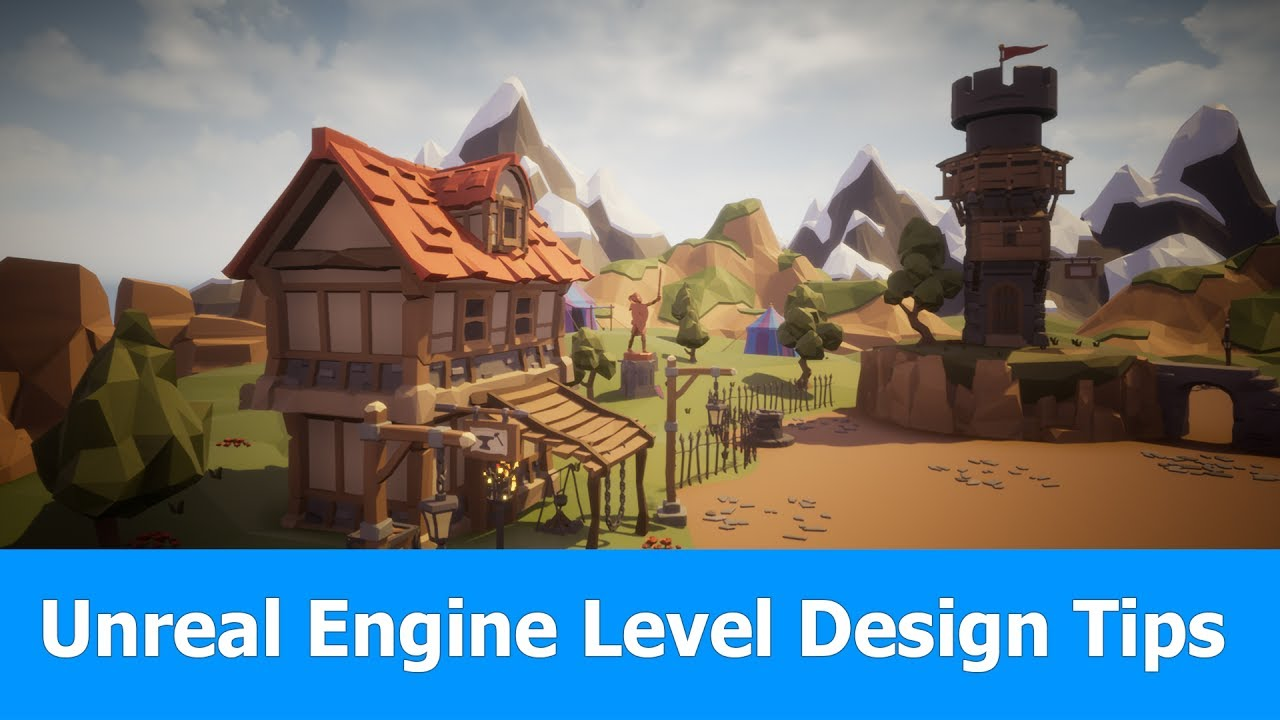 Unreal Engine 4 Level Design Tutorial Tips Ue 4 15 Youtube