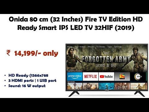 Onida 80 cm (32 Inches) Fire TV Edition HD Ready Smart IPS LED TV 32HIF  (2019) reviews