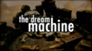 The Dream Machine trailer