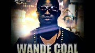 Wande Coal - Been Long You Saw Me [HD]