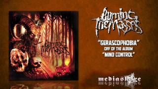 Watch Burning The Masses Gerascophobia video