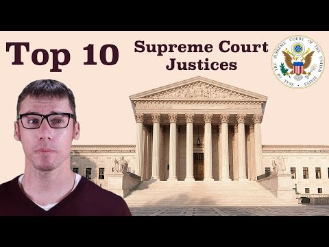 Top 10 Supreme Court Justices in American History