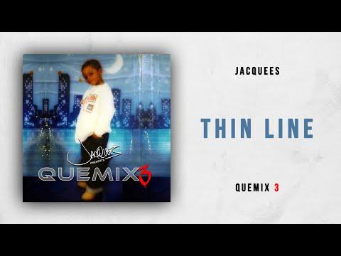 Jacquees - Thin Line (Quemix 3)
