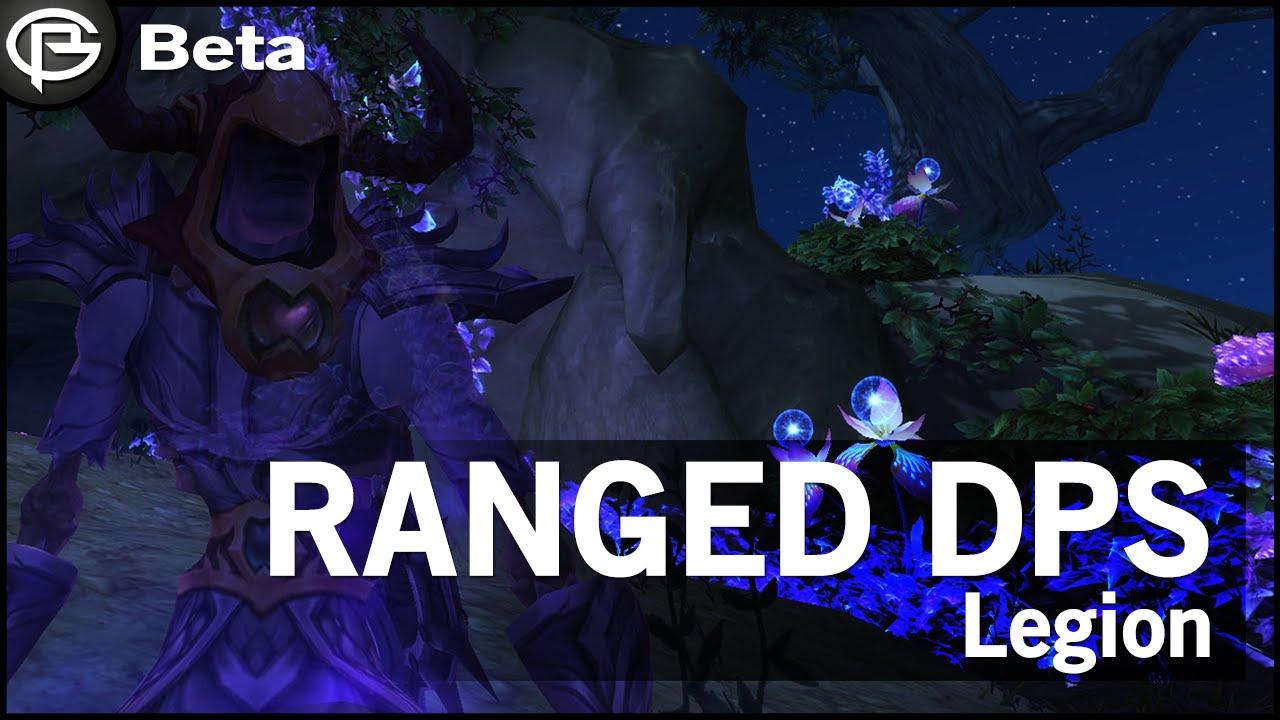 ranged dps comparison legion youtube