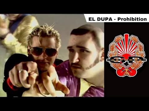 EL DUPA - Prohibition [OFFICIAL VIDEO]