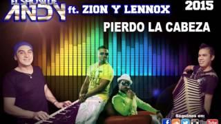 ♪ Pierdo La Cabeza- El Show De ANDY ♪ 2015