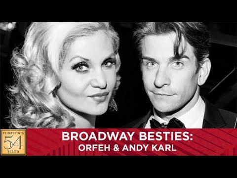 Broadway Besties: Orfeh & Andy Karl
