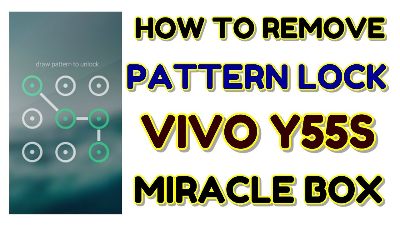 Vivo Y55S (1610) Pattern Lock Remove Done Miracle Box