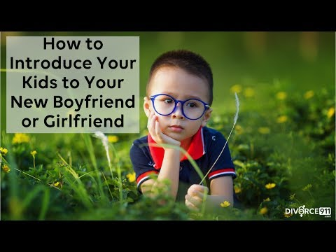 Divorce - How To Introduce Your Kids To Your New Boyfriend Or Girlfriend