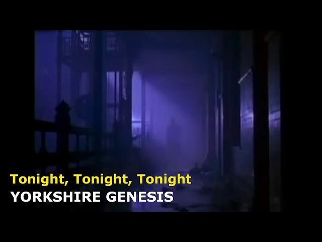 Yorkshire Genesis: Tonight, Tonight, Tonight