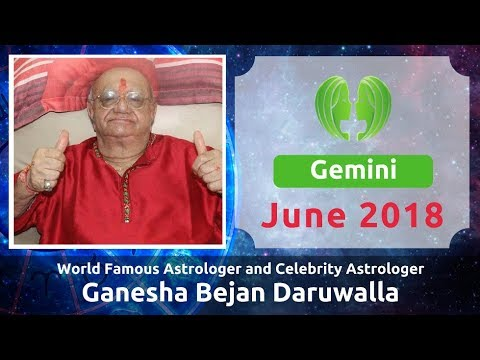 GEMINI JUNE 2018 ASTROLOGY HOROSCOPE FORECAST BY ASTROLOGER GANESHA BEJAN  DARUWALLA