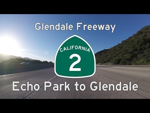 Glendale Freeway (California State Route 2) - Echo Park to Glendale and Back