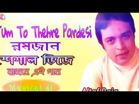 Tum To Thehre Pardesi Dj | Altaf Raja | Best Hindi Album Songs / Musical Dj