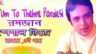 Tum To Thehre Pardesi dj | Altaf Raja | Best Hindi Album Songs / Musical dj