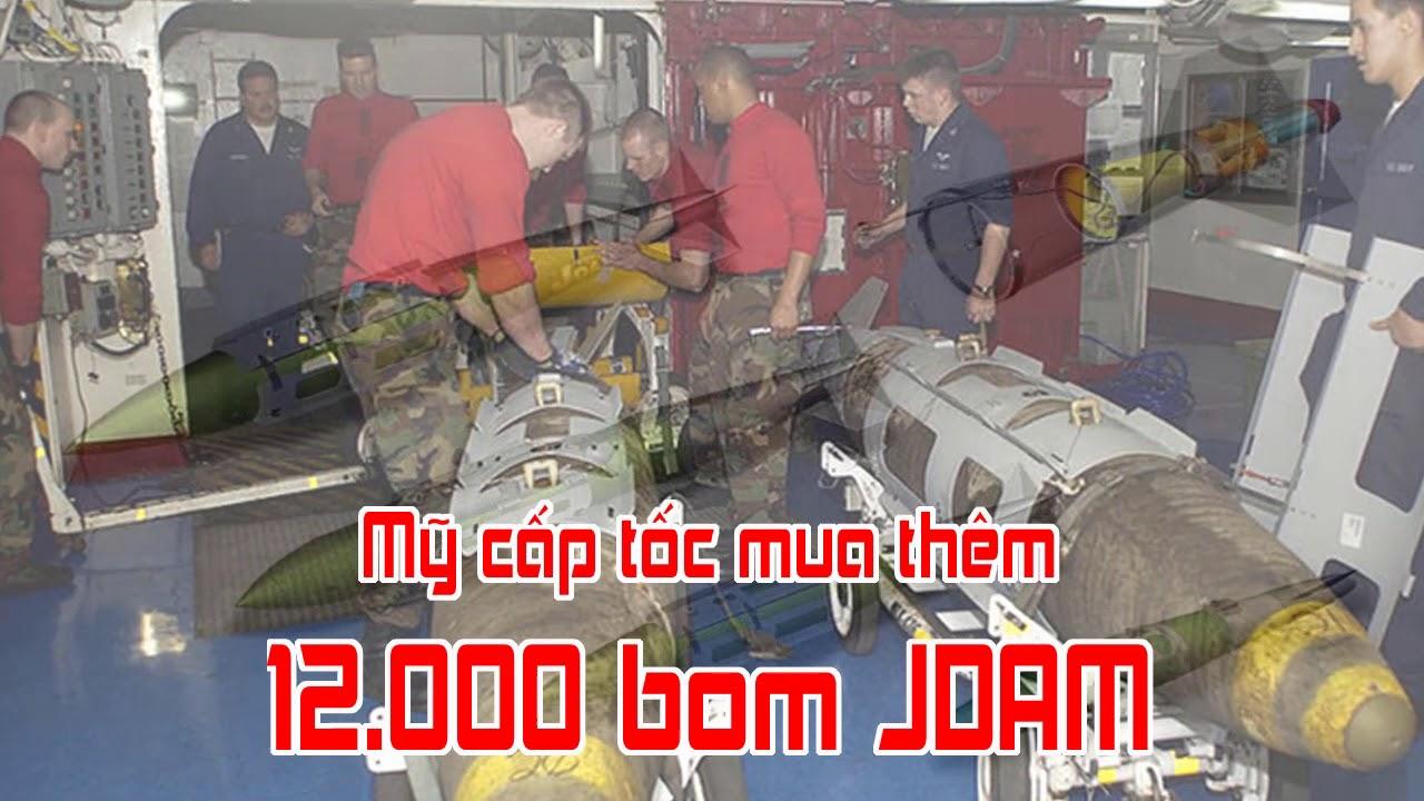 Mỹ cấp tốc mua thêm 12 000 bom JDAM