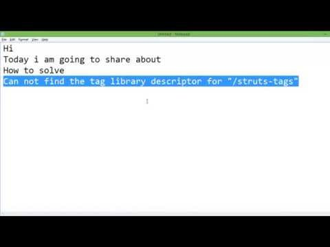 How to solve common struts error 'Can not find the tag library descriptor for struts tags'