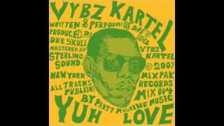 Download Vybz Kartel - Yuh Love MP3 song and Music Video