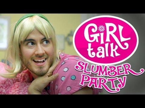 "Girl Talk: ""Slumber Party"""
