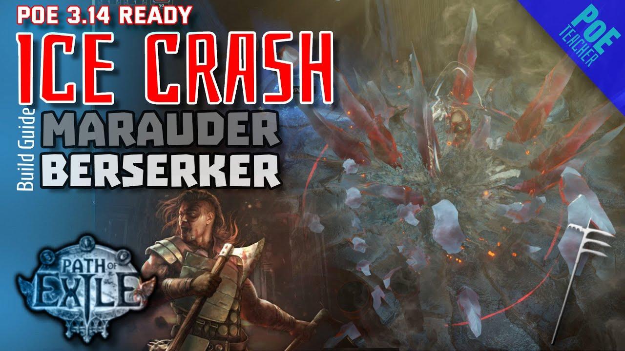 Download [Path of Exile 3.14 ready]► Ice Crash Build - Berserker Marauder