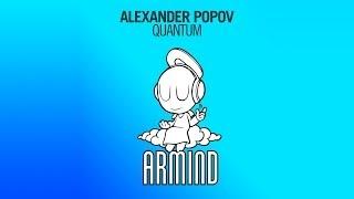 Alexander Popov - Quantum (Original Mix)