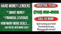 Hard Money Lenders Houston (713) 589-5882 Texas Residential Lender