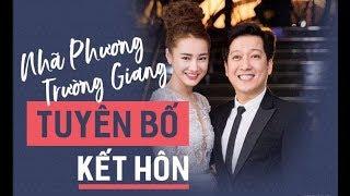 Nhã Phương xác nhận sẽ đính hôn Trường Giang vào 24/8 và cưới vào tháng 9