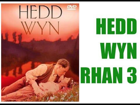 Hedd Wyn - Rhan 3