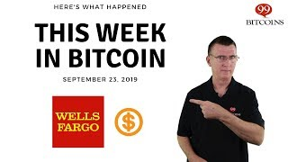 This week in Bitcoin - Sep 23rd, 2019