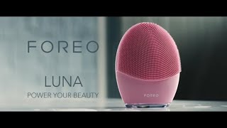FOREO LUNA: Power Your Beauty