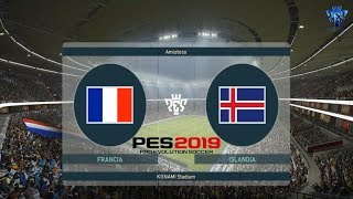 PES 2019 | Francia vs Islandia | Partido Amistoso | Gameplay PC