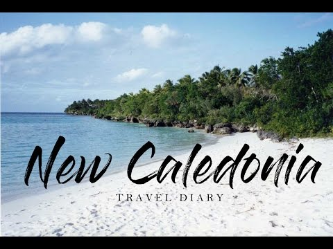 NEW CALEDONIA 2016 | TRAVEL DIARY