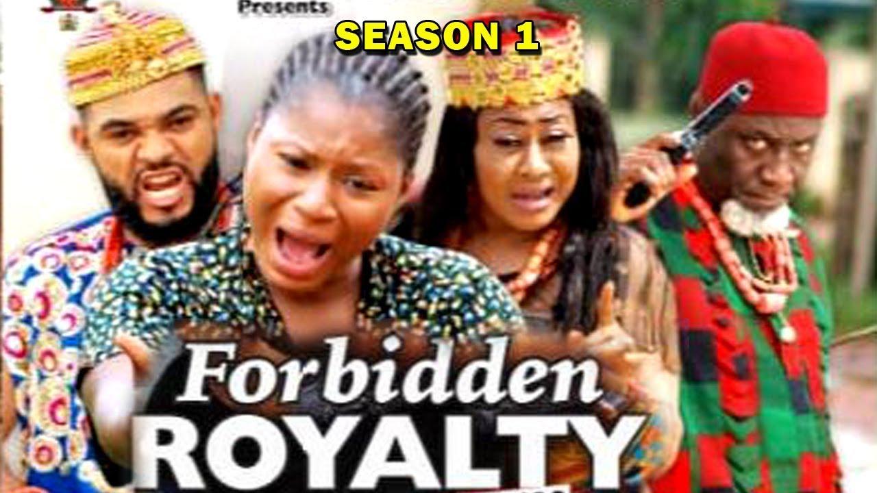 Download FORBIDDEN ROYALTY SEASON 1 - (New Movie) 2019 Latest Nigerian Nollywood Movie Full HD