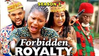 FORBIDDEN ROYALTY SEASON 1 - (New Movie) 2019 Latest Nigerian Nollywood Movie Full HD