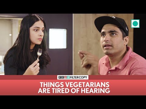 FilterCopy | Things Vegetarians Are Tired Of Hearing | Ft. Apoorva, Akash, Madhu, Banerjee & Viraj