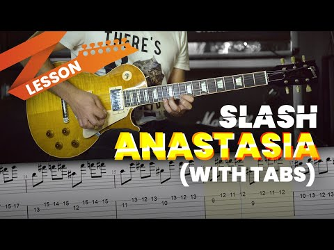 Slash Anastasia Lesson with Tabs