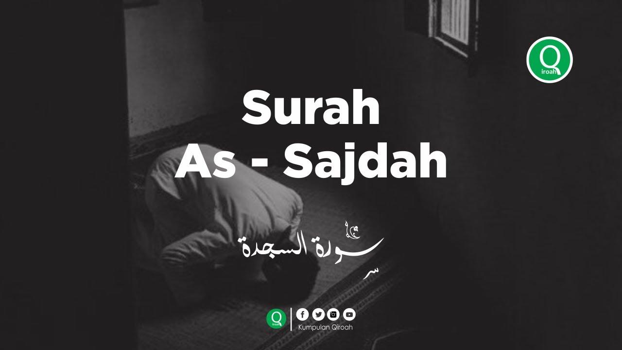 Surah As Sajdah سورة السجدة - Mujahed Khalidy Murottal Al Quran Merdu 🤲