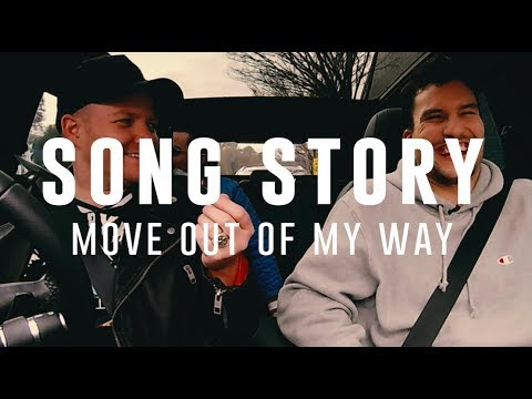 MOVE OUT OF MY WAY - SONG STORY