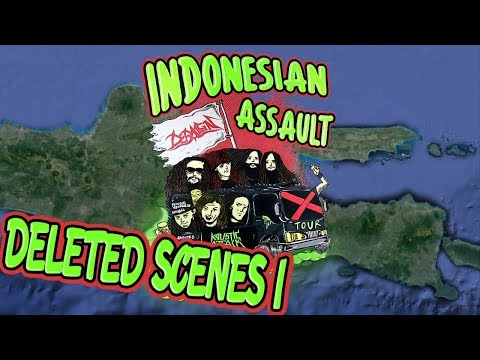 Indonesian Assault Tour [DELETED SCENES I]