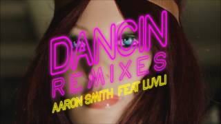 Aaron Smith Ft Luvli Dancin Philip George Remix