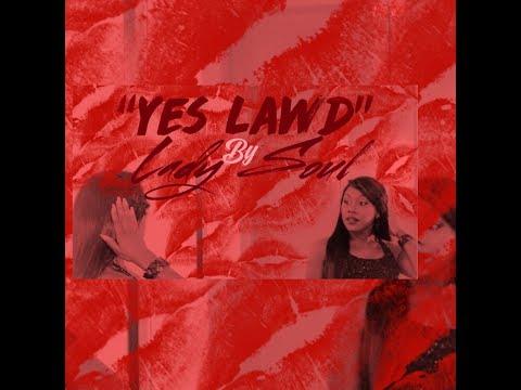 Yes Lawd by Lady Soul