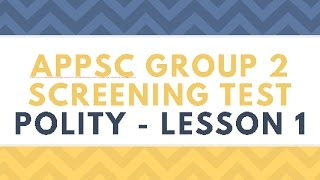 APPSC Group 2 Screening Test: Indian Polity - Lesson 1 with New Learning Strategies